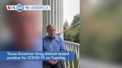 VOA60 America - Texas Governor Greg Abbott tested positive for COVID-19