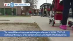 VOA60 Ameerikaa - The state of Massachusetts reached the grim milestone of 10,000 COVID-19 deaths