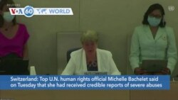 VOA60 World- Top U.N. human rights official said she had received credible reports of severe abuses committed by the Taliban in Afghanistan