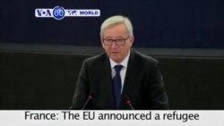 VOA60 World The EU announced a plan to distribute 120,000 migrants across European countries - September 9, 2015