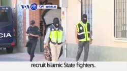 VOA60 World - Spain and Morocco arrest 14 suspected ISIS recruiters - August 25, 2015