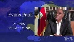 Rezon Ki Lakoz Ansyen Premye Minis Evans Paul Demisyone nan Komisyon Prezidansyèl la