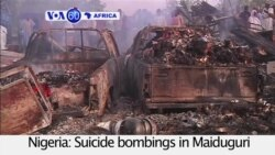 VOA60 Africa- Suicide bombings from suspected Boko Haram militants in Maiduguri