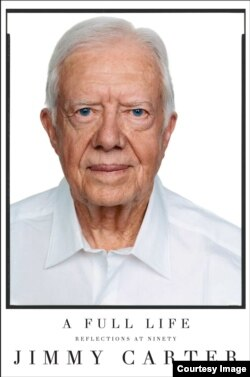President Jimmy Carter's 29th book, A Full Life: Reflections at Ninety.