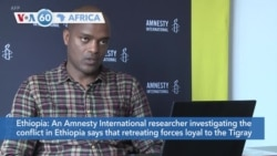 VOA60 Afrikaa - Amnesty International researcher says retreating forces loyal to TPLF responsible for killings in Mai-Kadra