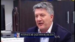 Intervistë me gazetarin Milaim Zeka