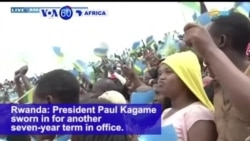 VOA60 Africa - Rwanda: President Paul Kagame sworn in for another sever year term in office