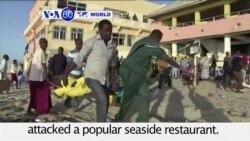 VOA60 World PM - At Least 20 Killed in Al-Shabab Attack on Somali Restaurant