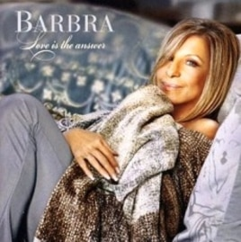 Barbra Streisand's 'Love Is The Answer' CD