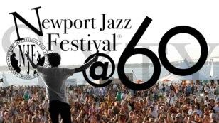 Newport Jazz Festival 60th Anniversary