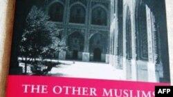 """""""Öteki Müslümanlar – Ilımlı ve Laik"""""""