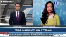 Liputan VOA untuk MetroTV: Trump Larang B737 Max 8