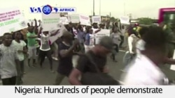VOA60 Africa - Hundreds of people demonstrate in Lagos to protest the economic policy of the Nigerian government