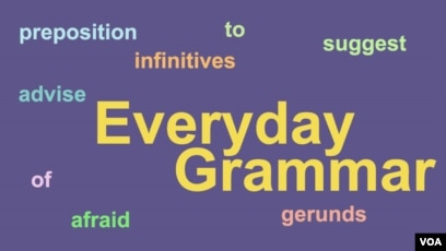 Everyday Grammar: Gerunds and Infinitives