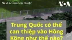 Trung Quốc có thể can thiệp biểu tình ở Hồng Kông như thế nào?