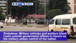 VOA60 Africa - Zimbabwe President 'Confined to Home' After Military Action
