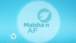 Maisha na Afya : Episode 10