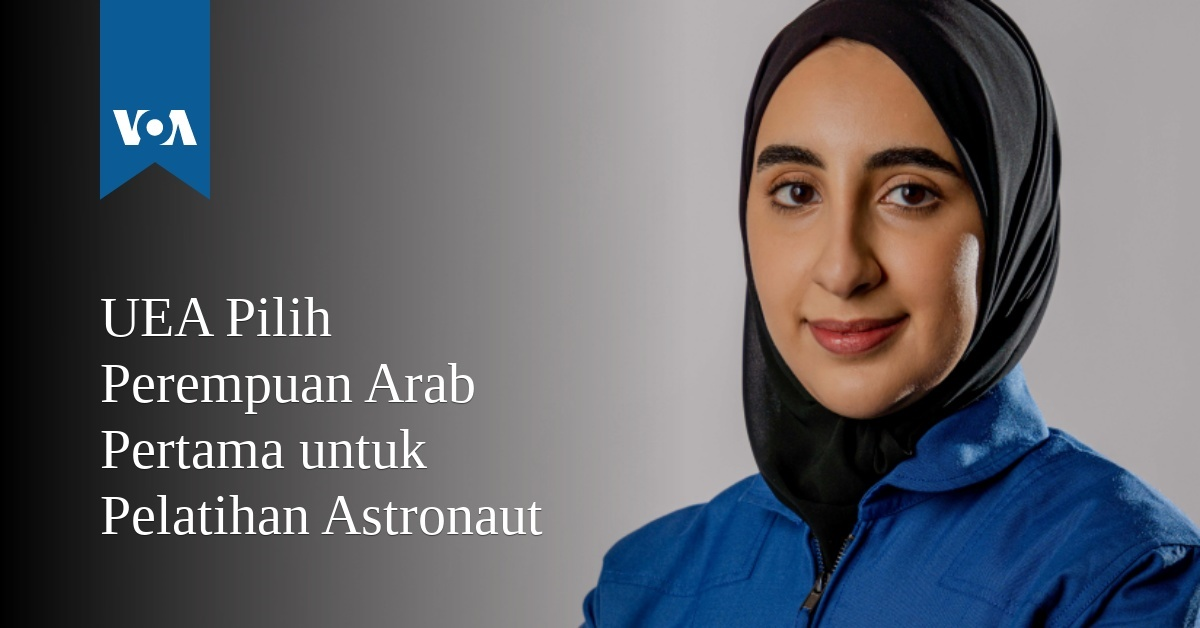 UEA Pilih Perempuan Arab Pertama untuk Pelatihan Astronaut