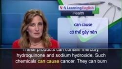 Anh ngữ đặc biệt: Dangers of Skin Lightening (VOA)