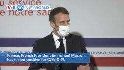 VOA60 World - French President Macron Tests Positive for Coronavirus