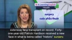 Phát âm chuẩn - Anh ngữ đặc biệt: Face Transplant (VOA)