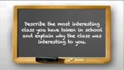 Nói tiếng Anh với người bản xứ (Luyện thi TOEFL): What is your most interesting class?