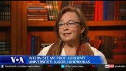 Intervistë me prof. Lori Amy