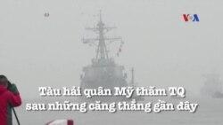 Tàu hải quân Mỹ thăm Trung Quốc bất chấp những căng thẳng gần đây