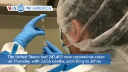VOA60 Ameerikaa - The United States had 247,403 new coronavirus cases on Thursday, with 3,656 deaths