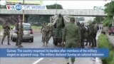 VOA60 World- Guinea reopened its borders after members of the military staged an apparent coup
