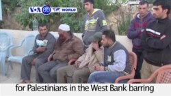 VOA60 World PM - Israel Restricts Palestinian Movement After Tel Aviv Attack