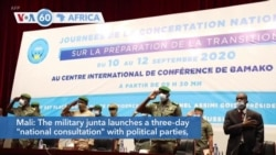 VOA60 Afrikaa - The Mali military junta launched a national consultation with political parties, unions and NGOs