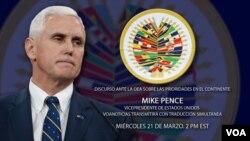 Vis Prezidan Mike Pence pandan li t ap fè yon diskou nan Oganizasyon Eta Ameriken yo (OEA) nan dat 21 mas 2018 la.