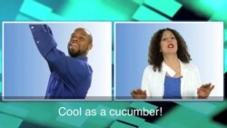 English in a Minute: Cool as a Cucumber