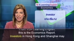 Anh ngữ đặc biệt: Hong Kong Shanghai Stock (VOA)