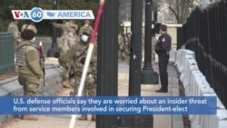 VOA60 America- FBI to vet all 25,000 National Guard at in Washington, fear insider threats
