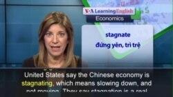 Anh ngữ đặc biệt: US China economy (VOA)