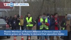 VOA60 World - Russia's Alliance of Doctors demands that opposition leader Alexey Navalny be seen by an independent doctor