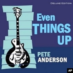 "Pete Anderson's ""Even Things Up"" CD"