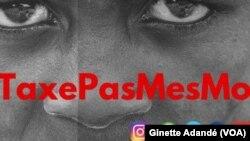 Les internautes à travers une campagne dénommée #Touchepasmesmo dénoncent la réforme sur le tarification des télécommunications au Bénin, 11 septembre 2018. (VOA/Ginette Adandé)
