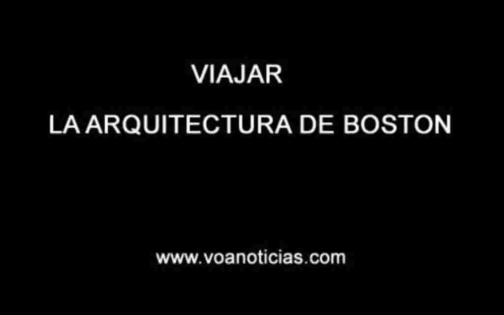 Viajar: Boston y su arquitectura