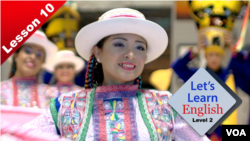 Let's Learn English Lesson 10: Visit to Peru