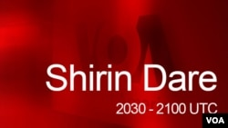 Shirin Dare 2030 UTC (30:00)