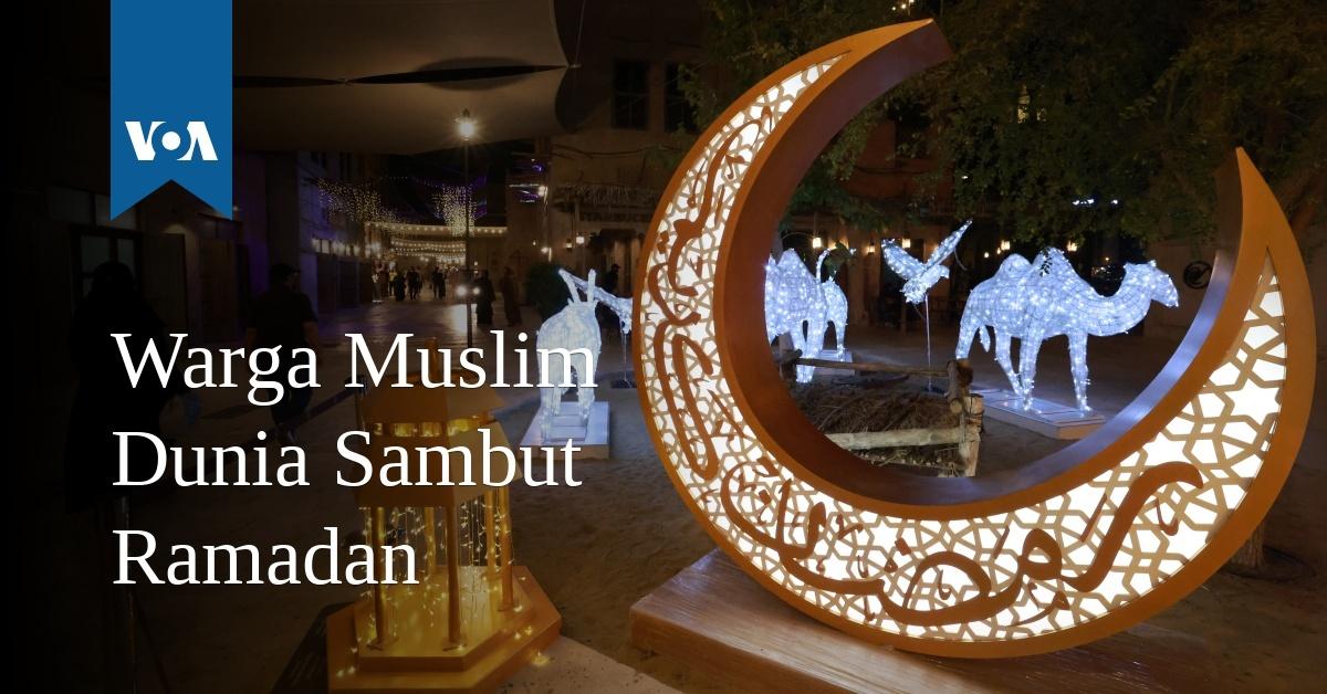 Warga Muslim Dunia Sambut Ramadan