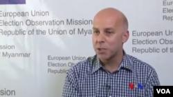 EU EOM အဖြဲ႔ ဒုတိယ ေလ့လာေစာင့္ၾကည့္ေရးမွဴး Mark Stevens