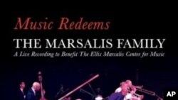 """Glazba liječi, glazba spašava, u njoj je transformativna snaga, poručuje, albumom """"Music Redeems,"""" obitelj Marsalis, iz New Orleansa"""