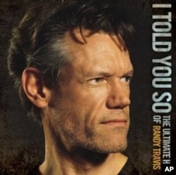 "Randy Travis' ""I Told You So"" CD"