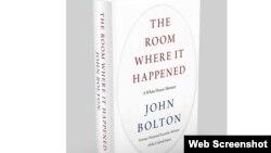 صدر ٹرمپ کے سابق مشیر جان بولٹن کی کتاب میں وائٹ ہاؤس کی پالیسیوں کا تنقیدی جائزہ لیا گیا ہے۔