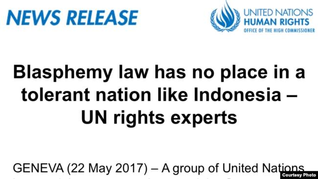 Komisioner Tinggi HAM untuk PBB di Jenewa juga mengeluarkan seruan mendesak pemerintah Indonesia untuk mencabut UU penistaan agama.