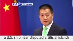 VOA60 World - China Slams 'Brinkmanship' By US Navy in South China Sea
